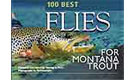 100 best flies for Montana trout