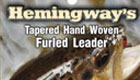 Hemingway´s special furled leader 8´4x