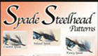 Spade steelhead patterns